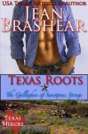 Texas Roots: The Gallaghers of Sweetgrass Springs Book 1 - Jean Brashear