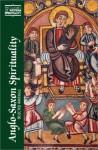 Anglo-Saxon Spirituality: Selected Writings (Classics of Western Spirituality) - Robert Boenig