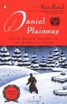 Daniel Plainway: Or The Holiday Haunting of the Moosepath League - Van Reid