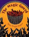 The Magic Gourd - Baba Wagué Diakité, Baba Wague Diakite