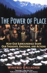 The Power of Place - Winifred Gallagher