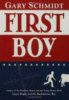 First Boy - Gary D. Schmidt