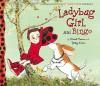 Ladybug Girl and Bingo - David Soman, Jacky Davis