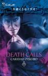 Death Calls - Caridad Piñeiro