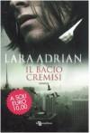 Il bacio cremisi (La Stirpe di Mezzanotte, #2) - Gabriele Giorgi, Lara Adrian