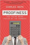 Proofiness: How You're Being Fooled by the Numbers - Charles Seife
