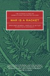 War is a Racket: The Antiwar Classic by America's Most Decorated Soldier - Smedley D. Butler, Adam Parfrey