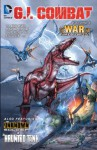 G.I. Combat, Vol. 1: The War That Time Forgot - J.T. Krul