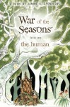 War of the Seasons, Book 1: The Human - Janine K. Spendlove