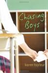 Chasing Boys - Karen Tayleur