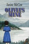 Olivia's Mine - Janine McCaw