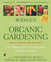 Rodale's Ultimate Encyclopedia of Organic Gardening: The Indispensable Green Resource for Every Gardener - Fern Marshall Bradley, Barbara W. Ellis, Ellen Phillips, Barbara Ellis