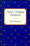China�s Changing Population - Judith Banister
