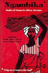 Ngambika: Studies Of Women In African Literature - Carole Boyce Davies