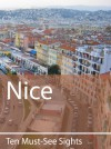 Ten Must-See Sights: Nice - Mark Green