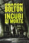 Incubi di morte - S.J. Bolton, Manuela Faimali