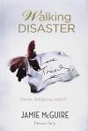 Walking Disaster - Jamie McGuire, Agnès Girard