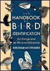 The Handbook of Bird Identification for Europe and the Western Palearctic - Mark Beaman, Steve Madge