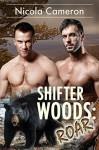 Shifter Woods: Roar - Nicola Cameron
