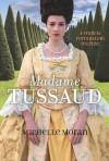Madame Tussaud - A francia forradalom regénye - Michelle Moran, Bozai Ágota