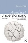 Against Understanding Volume 1 - Bruce Fink