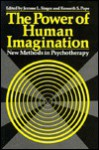 The Power of Human Imagination: New Methods in Psychotherapy - Jerome L. Singer