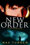 New Order - Max Turner