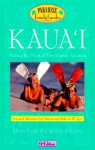 Kaua'i, 6th Edition: Making the Most of Your Family Vacation - Dona Early, Christie Stilson