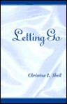 Letting Go - Christina L. Sheil