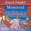 Good Night Montreal - Adam Gamble, Cooper Kelly