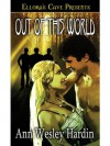 Out of this World - Ann Wesley Hardin