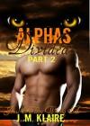 Alphas Divided: Part 2 of 3 - Jamie Klaire, J. M. Klaire