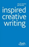 Inspired Creative Writing. by Stephen May - Stephen May