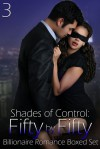 Shades of Control: Fifty by Fifty Domination Submission Romance Boxed Set - Michelle Fox, Amy Valenti, Nadia Simoneko, Cate Troyer, Giselle Renarde, Elsa Day, Ava Lore, Olivia Rigal, Erika Masten, Linda Barlow, Jordan Bell, Aubrey Dark