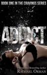 Addict - Rachael Orman