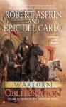 Wartorn: Obliteration - Robert Asprin, Eric Del Carlo
