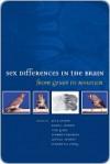 Sex Differences in the Brain - Jill Becker, Elizabeth Young, Elizabeth Hampson, James Herman, Karen J. Berkley, Nori Geary