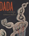 Dada in the Collection of the Museum of Modern Art - Anne Umland