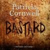 Bastard (Kay Scarpetta 18) - Patricia Cornwell, Nina Petri