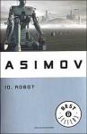 Io, robot - Isaac Asimov, Laura Serra