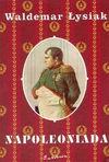 Napoleoniada - Waldemar Łysiak
