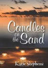Candles On The Sand - Katie Stephens