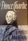 Prince Charlie - Compton Mackenzie