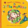 Little Monkey. [Illustrated by Katie Saunders] - Saunders, Katie Saunders