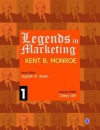 Legends in Marketing: Kent Monroe - Jagdish N. Sheth
