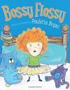 Bossy Flossy - Paulette Bogan, Paulette Bogan