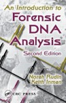 An Introduction to Forensic DNA Analysis - Norah Rudin, Keith Inman