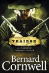 Traidor (The Starbuck Chronicles #2) - Bernard Cornwell