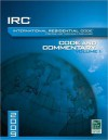 2009 International Residential Code Commentery, Volume 1 (International Residential Code Commentary Vol 1) - International Code Council
