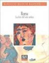 Roma. La fine dell'arte antica - Ranuccio Bianchi Bandinelli